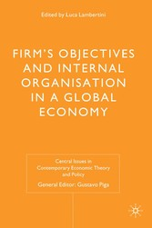 Firms Objectives and Internal Organisation in a...