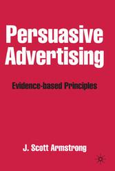 Persuasive Advertising - Evidence-based Principles