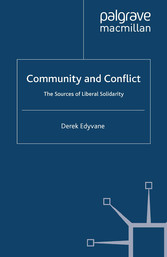 Community and Conflict - The Sources of Liberal...