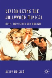 Destabilizing the Hollywood Musical - Music, Ma...