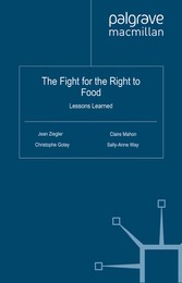The Fight for the Right to Food - Lessons Learned