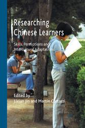 Researching Chinese Learners - Skills, Percepti...
