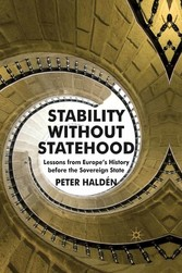 Stability without Statehood - Lessons from Euro...