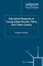 Narrative Pleasures in Young Adult Novels, Film...