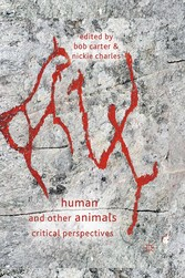 Human and Other Animals - Critical Perspectives