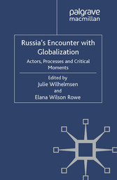 Russias Encounter with Globalisation - Actors, ...