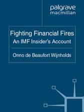 Fighting Financial Fires - An IMF Insider Account