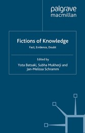 Fictions of Knowledge - Fact, Evidence, Doubt