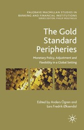 The Gold Standard Peripheries - Monetary Policy...