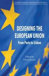 Designing the European Union - From Paris to Li...