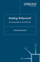 Reading Bollywood - The Young Audience and Hindi Films
