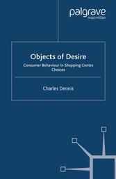 Objects of Desire - Consumer Behaviour in Shopp...
