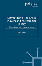 Satyajit Rays The Chess Players and Postcolonia...