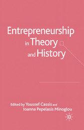 Entrepreneurship in Theory and History