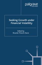 Seeking Growth Under Financial Volatility