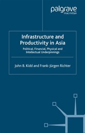 Infrastructure and Productivity in Asia - Polit...