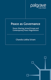Peace as Governance - Power-Sharing, Armed Grou...