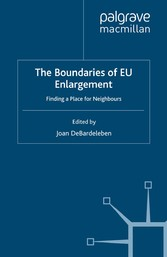 The Boundaries of EU Enlargement - Finding a Pl...