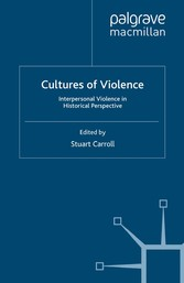 Cultures of Violence - Interpersonal Violence i...