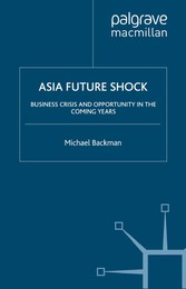Asia Future Shock - Business Crisis and Opportu...