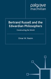 Bertrand Russell and the Edwardian Philosophers...