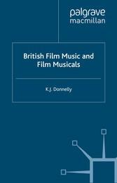 British Film Music and Musicals