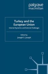 Turkey and the European Union - Internal Dynami...