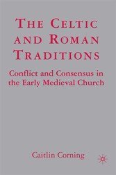 The Celtic and Roman Traditions - Conflict and ...