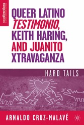 Queer Latino Testimonio, Keith Haring, and Juan...