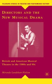 Directors and the New Musical Drama - British a...
