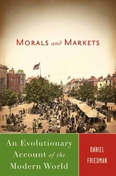 Morals and Markets - An Evolutionary Account of...