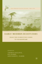 Early Modern Ecostudies - From the Florentine C...