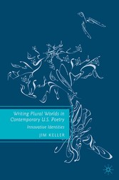 Writing Plural Worlds in Contemporary U.S. Poet...
