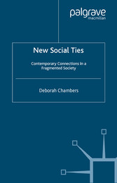 New Social Ties - Contemporary Connections in a...
