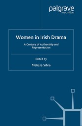 Women in Irish Drama - A Century of Authorship ...