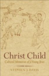 Christ Child - Cultural Memories of a Young Jesus