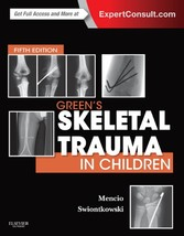 Greens Skeletal Trauma in Children E-Book