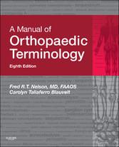 A Manual of Orthopaedic Terminology E-Book - Ma...