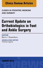 Current Update on Orthobiologics in Foot and An...