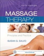 Massage Therapy - E-Book - Principles and Practice