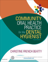 Community Oral Health Practice for the Dental H...