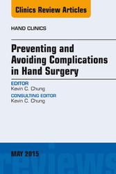 Preventing and Avoiding Complications in Hand S...