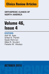 Volume 46, Issue 4, An Issue of Orthopedic Clin...
