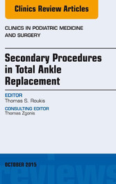 Secondary Procedures in Total Ankle Replacement...