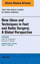 New Ideas and Techniques in Foot and Ankle Surg...