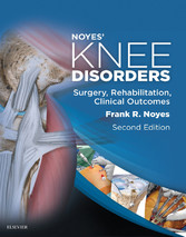 Noyes Knee Disorders: Surgery, Rehabilitation, ...
