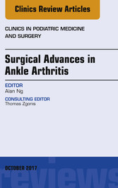 Surgical Advances in Ankle Arthritis, An Issue ...