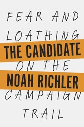 Candidate - Fear and Loathing on the Campaign Trail