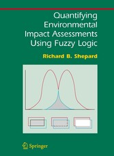 Quantifying Environmental Impact Assessments Using Fuzzy Logic