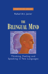 The Bilingual Mind - Thinking, Feeling and Speaking in Two Languages